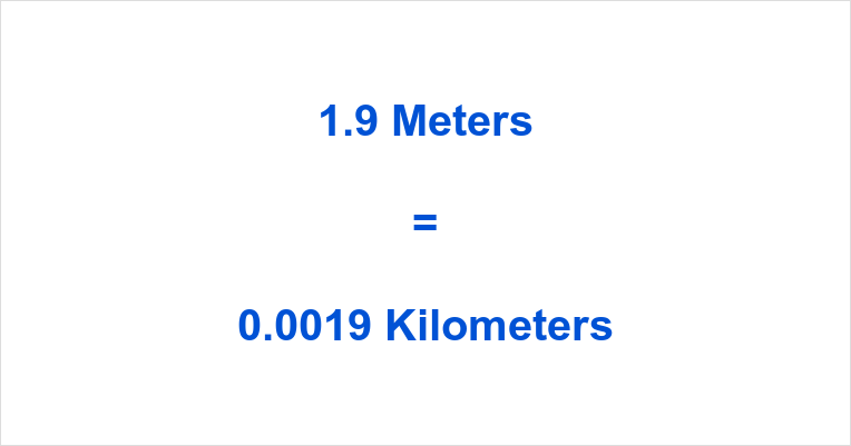 1.9 m to km