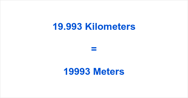 19.993 km to m