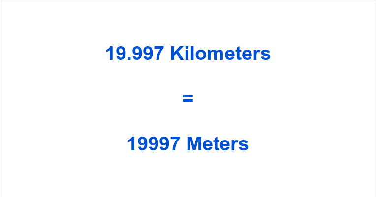 19.997 km to m