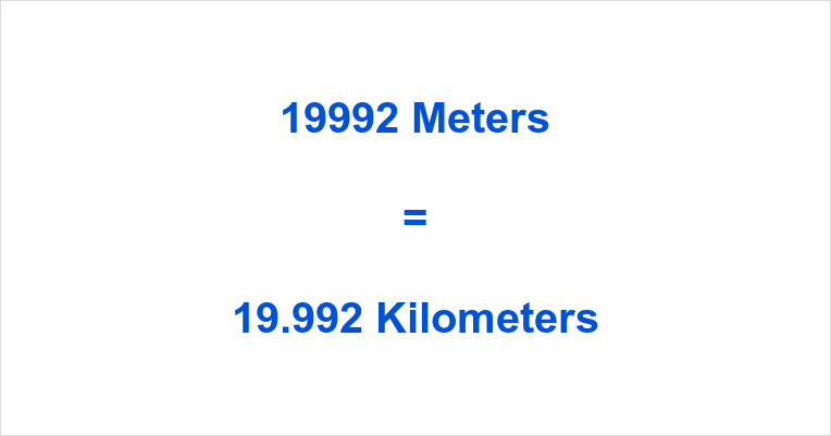 19992 m to km