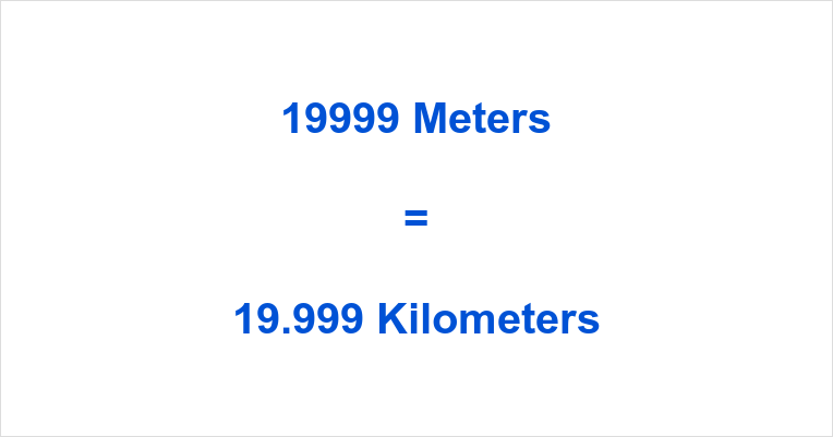 19999 m to km